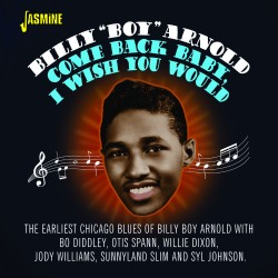Billy 'Boy' ARNOLD - Come...