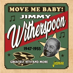 Jimmy WITHERSPOON - Move Me...