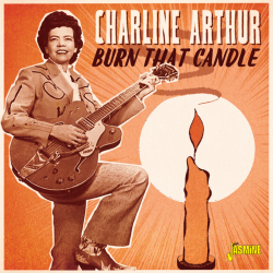Charline ARTHUR – Burn That...