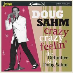 Doug SAHM – Crazy, Crazy...