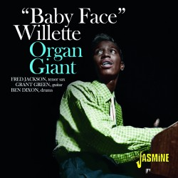 Baby Face WILLETTE – Organ...