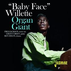 Baby Face WILLETTE – Organ...