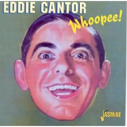 Eddie CANTOR - Whoopee!