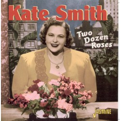 Kate SMITH - Two Dozen Roses