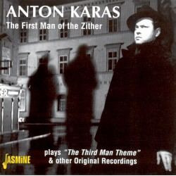Anton KARAS - The First Man...