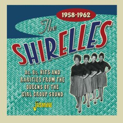 The SHIRELLES - As, Bs,...