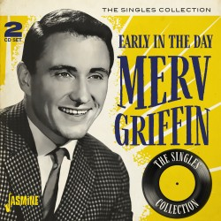 Merv GRIFFIN - Early in the...