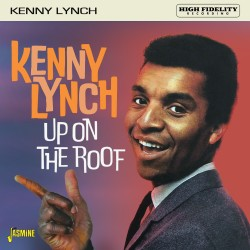 Kenny LYNCH - Up On The Roof
