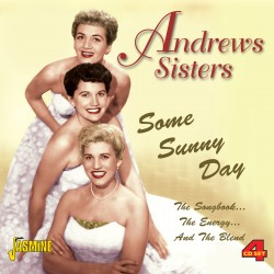 The ANDREWS SISTERS - Some...