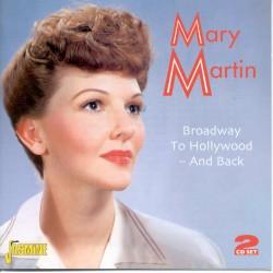 Mary MARTIN - Broadway to...