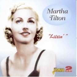 Martha TILTON - Liltin'