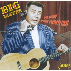 Big BOPPER - Oh Baby That's...