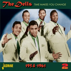 The DELLS - Time Makes You...