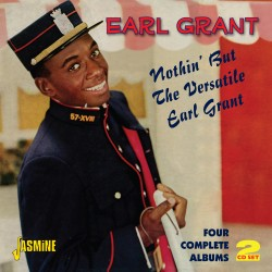 Earl GRANT - Nothin' But...