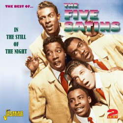 The FIVE SATINS - In the...