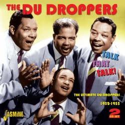 The DU DROPPERS - Talk That...