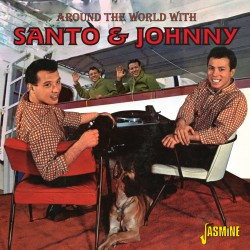 SANTO & JOHNNY - Around the...