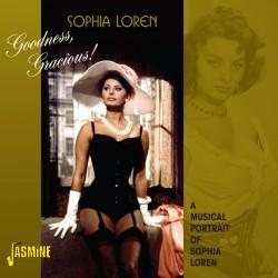 Sophia LOREN - Goodness,...