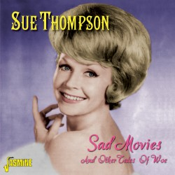 Sue THOMPSON - Sad Movies...