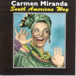 Carmen MIRANDA - South...
