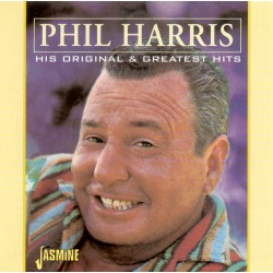 Phil HARRIS - His Original...