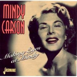 Mindy CARSON - Making Eyes...