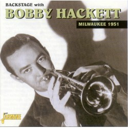 Bobby HACKETT - Backstage...