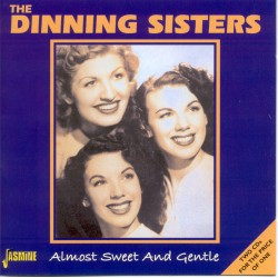 The DINNING SISTERS -...