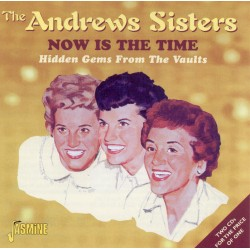 The ANDREWS SISTERS - Now...