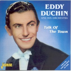Eddy DUCHIN - Talk Of The Town