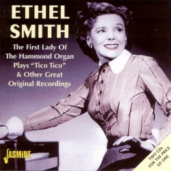 Ethel SMITH - The First...