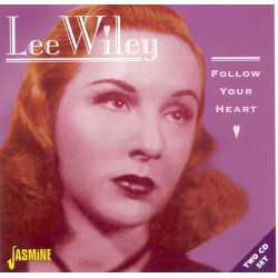Lee WILEY - Follow Your Heart