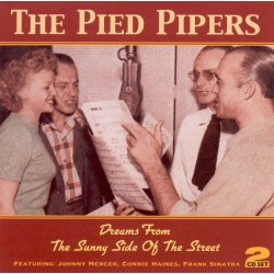 The PIED PIPERS - Dreams...