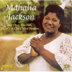 Mahalia JACKSON - Just Over...