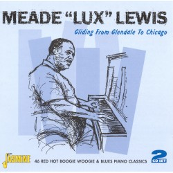 Meade 'Lux' LEWIS - Gliding...
