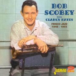 Bob SCOBEY & Clancy HAYES -...