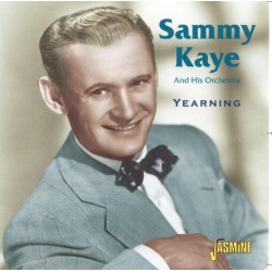 Sammy KAYE - Yearning