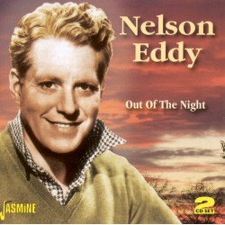 Nelson EDDY - Out Of The Night