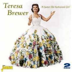 Teresa BREWER - A Sweet Old...