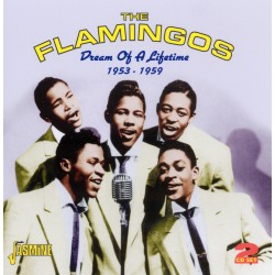 The FLAMINGOS - Dream Of A...