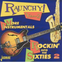 Various Artists - Raunchy!...