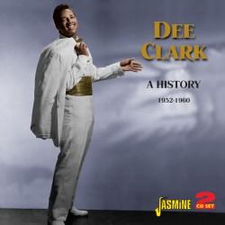 Dee CLARK - A History -...