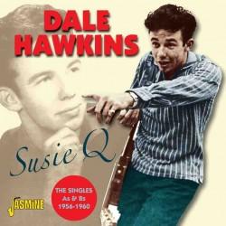 Dale HAWKINS - Susie Q -...
