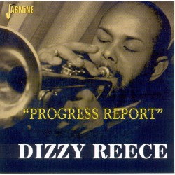 Dizzy REECE - Progress Report