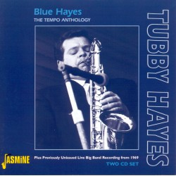 Tubby HAYES - Blue Hayes -...