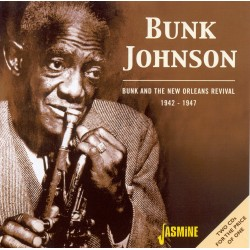 Bunk JOHNSON - Bunk And The...