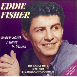 Eddie FISHER - Every Song I...