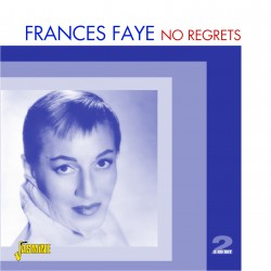 Frances FAYE - No Regrets