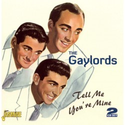 The GAYLORDS - Tell Me...