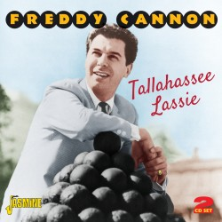Freddy CANNON - Tallahassee...